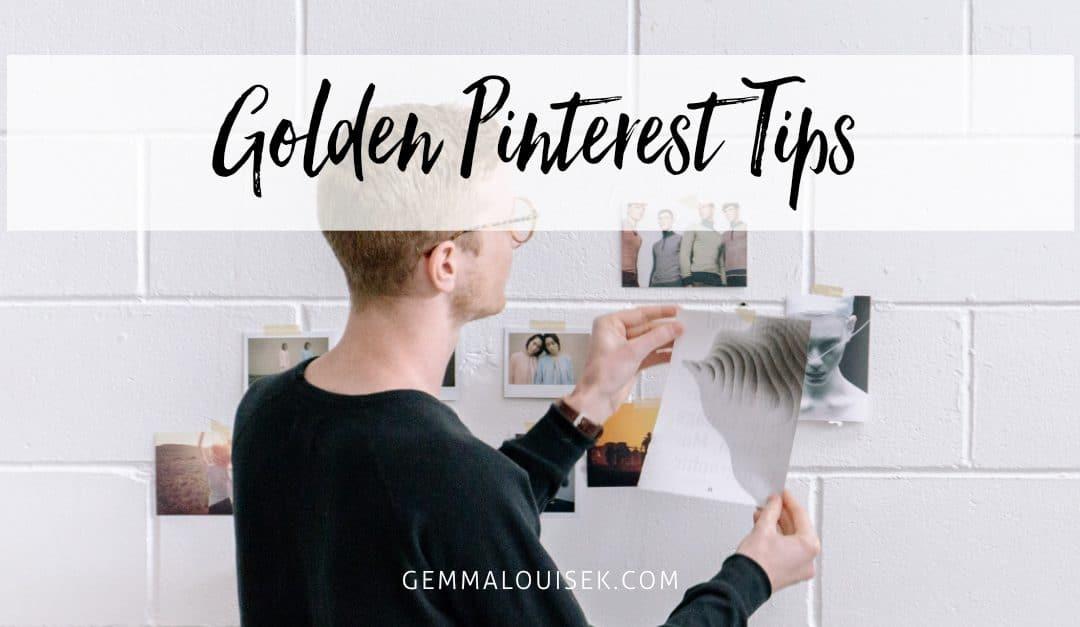 Golden Pinterest Tips