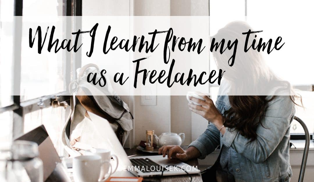 What I learnt from my time as a Freelancer